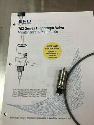 EFD - 702 Series Diaphragm Dispensing Valve - barely used - with manual