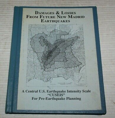 Damaged and Losses from Future New Madrid Earthquakes Intensity Scale Book 1992