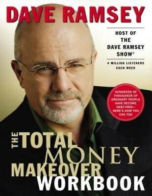 The Total Money Makeover Workbook - Paperback By Ramsey, Dave - VERY GOOD