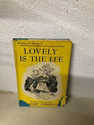 Vintage 1945 Lovely Is The Lee Hardcover With Dust Jacket By Robert Gibbings