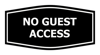 Fancy No Guest Access Sign