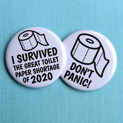 Funny Toilet Paper Slogan Large Pin Badges - Set of 2