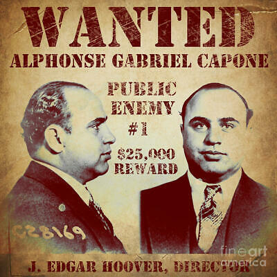 SCARFACE AL CAPONE WANTED POSTERS MOB MAFIA MOBSTER GANGSTER BANK ROBBER OUTLAW