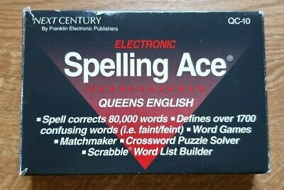 Franklin Next Century Spelling Ace  QC-10. Queens English.