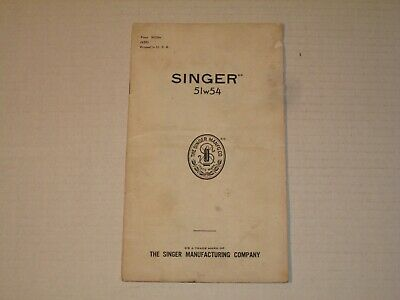 Vintage 1939 SINGER SEWING MACHINE Model No 51w54 Instruction Part Manual