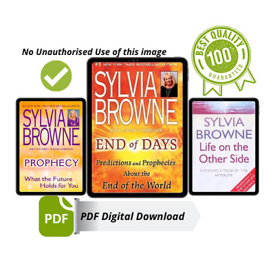 End of Days by Sylvia Browne, Prophecy, Life on The Other Side [PDF] 3 PDF Deal