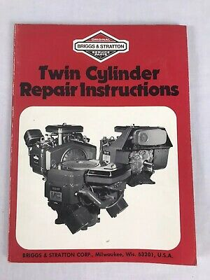 Briggs & Stratton Twin Cylinder Repair Instructions Manual 271172 March 1986