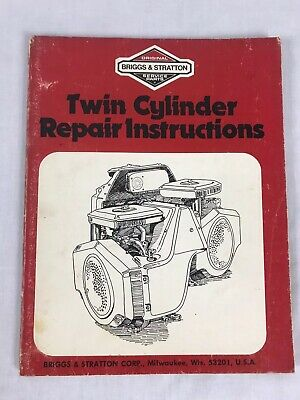 Briggs & Stratton Twin Cylinder Repair Instructions Manual 271172 May 1978