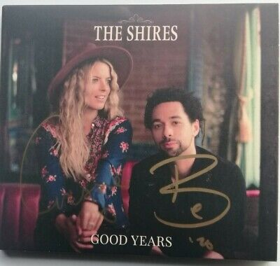 The Shires - Good Years - Autographed Cd Album Hand Signed New