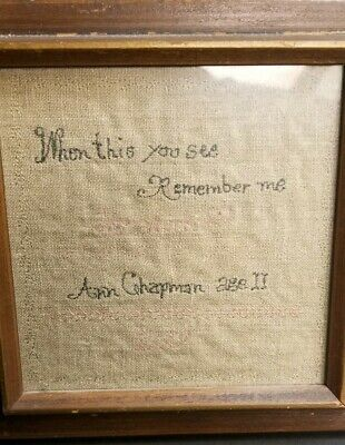 18Th Century Dated  1779 Sampler By Ann Chapman Age 11