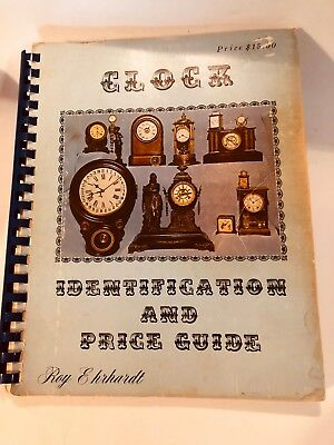 Clock Identification and Price Guide Book 198 pp by Roy Ehrhardt tons of clocks
