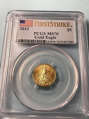 2015 Gold American Eagle Coin 1/10 oz. $5 PCGS MS70 First Strike