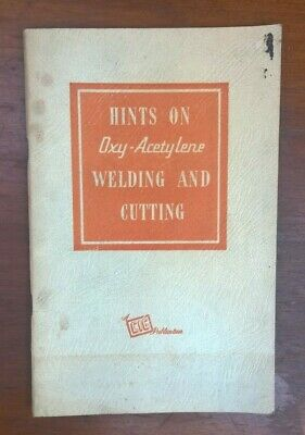 Vintage CIG Hints On Oxy-Acetylene Welding & Cutting - Information Book