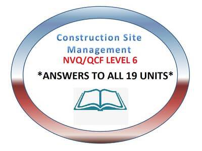 NVQ Diploma LEVEL 6 Construction Site Management ANSWERS - Printed Copy