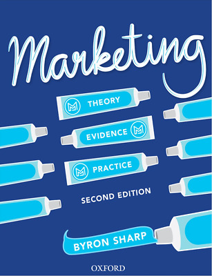 Marketing Theory Evidence Practice (2nd Edition) Byron Sharp (2017) -PDF