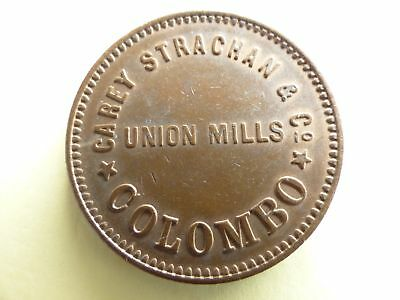 1869 Ceylon Carey Strachan & Co - Union Mills Token (Nice grade) For there Age