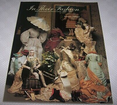 In Their Fashion - Doll Costumes And Accessories 1850-1925 - New