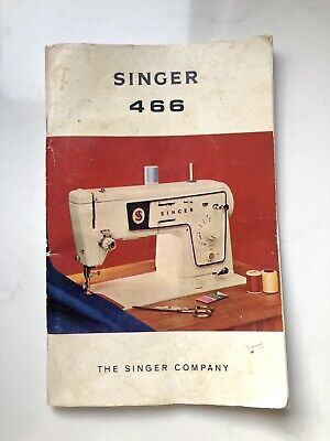 Vintage Singer 466 Sewing Machine 1968 Instuction Manual