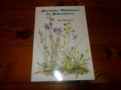 Cross Stitch Book~Australian Wildflowers For Embroiderers~Jan Woodman~1989