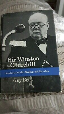 SIR WINSTON CHURCHILL ... (Hard Back) SELECTIONS FROM HIS WRITINGS & SPEECHES