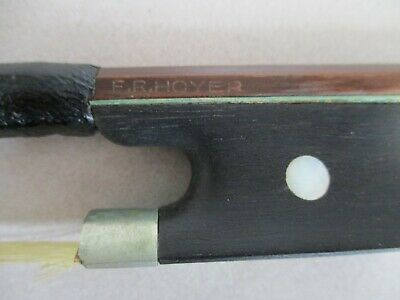 Old Antique F. R. Hoyer Marked Violin Bow Good Condition for Age Vintage
