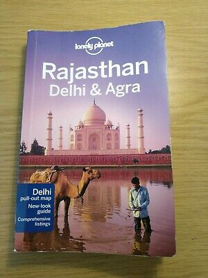 Lonely Planet Rajasthan, Delhi & Agra Regional Guide (Travel Guide) India Asia