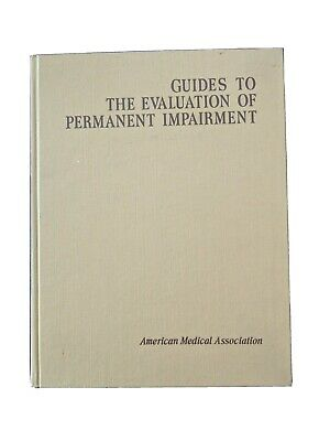 Guides To The Evaluation Of Permanent Impairment American Medical Association