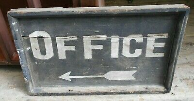 ANTIQUE 19th CENTURY WOODEN OFFICE SIGN IN ORIGINAL PAINT