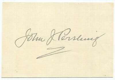 World War I General of the Armies John J. Pershing Autograph