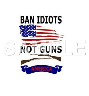 Ban Idiots VINYL  iron on transfer