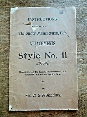 1897 Singer Sewing Machines 27 28 Attachment Instruction Booklet Style 11 Used