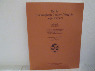 Early Buckingham County, Virginia Legal Papers Vol. 1, 1765-180