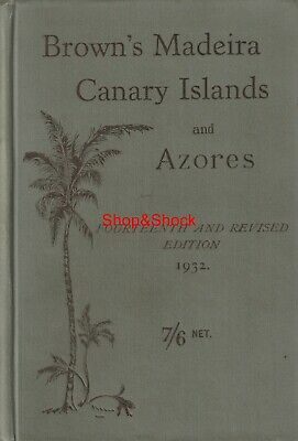 1932 BROWN'S MADEIRA CANARY ISLANDS AND AZORES Grand Hotel Taoro Agatha Christie