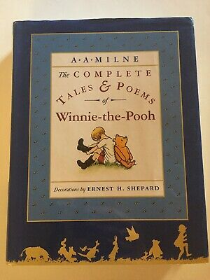 The Complete Tales and Poems of Winnie The Pooh by A A Milne