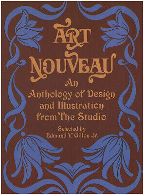 Art Nouveau: An Anthology of Design and Illustration from The Studio
