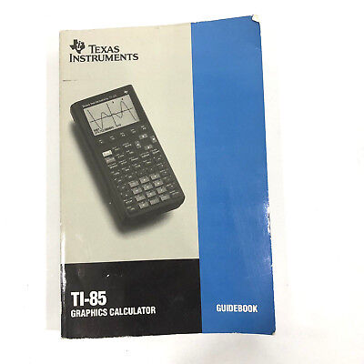 Texas Instrument T1-85 Graphic Calculator Guidebook Manual 1993