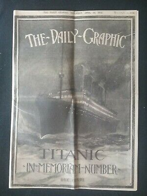 SAT 20th APRIL 1912 TITANIC DISASTER  NEWSPAPER , THE DAILY GRAPHIC LIVERPOOL