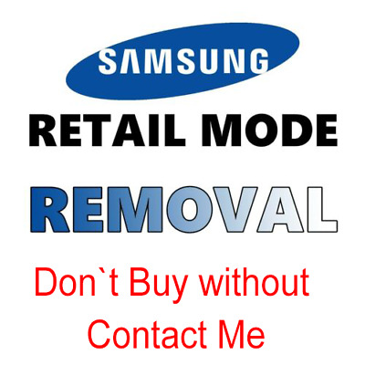 Retail Mode Removal ( off ) service for Samsung