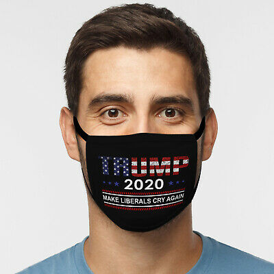 Trump 2020 Face Mask - Make Liberals Cry Again - Comfortable, Washable, Reusable