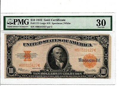 1922 $10 Fr. 1173 $10 GOLD Certificate PMG VF-30 Very Fine Large US Currency 022