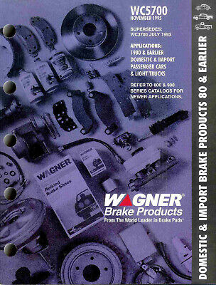 1930's -1980 Wagner Domestic & Import Brake Products Application Catalog WC5700