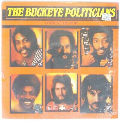 The Buckeye Politicians - Look at Me Now LP Utopia SEALED Funk Soul R&B