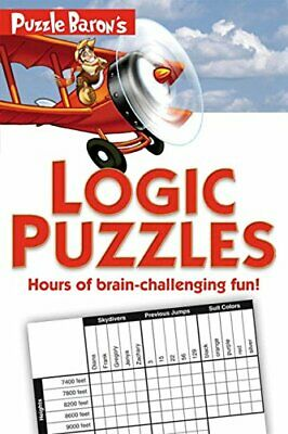 NEW - Puzzle Baron's Logic Puzzles: Hours of Brain-Challenging Fun!