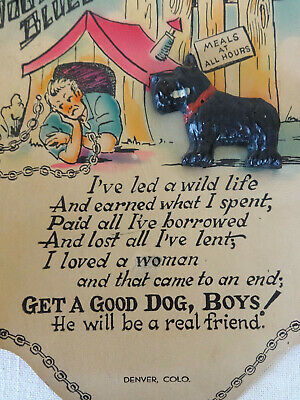 Scottie Dog House Blues Poem Wall Hanging, Man in Doghouse, Get a Good Dog Boys
