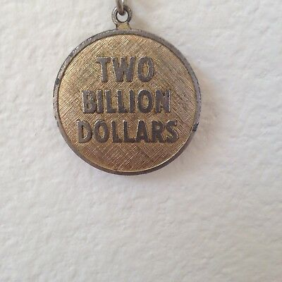 Two Billion Dollars Home Savings & Loan Assn Ad Key Chain