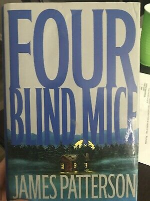 Four Blind Mice (Alex Cross) by James Patterson Signed Copy