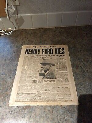 Detroit News headlines April 8 ,1947 Henry Ford Dies copy and others