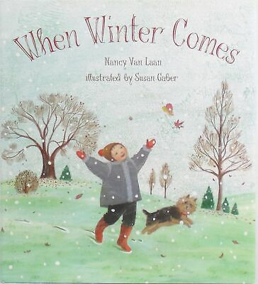 AUSTRALIAN TERRIER Illus Dog Book WHEN WINTER COMES Nancy Van Laan Excellent