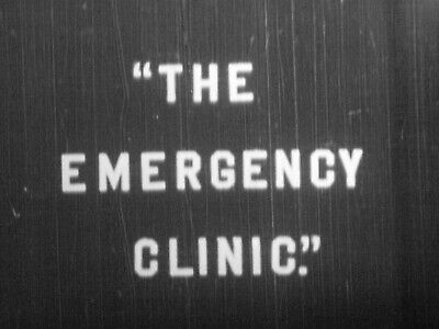 """HILARIOUS & CLASSIC 16mm FILM STAG MOVIE  """"The Emergency Clinic""""  w/ Doctors"""