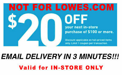 TWO 2x Lowes $20 OFF $100Coupons-Instore Only FAST_SENT__